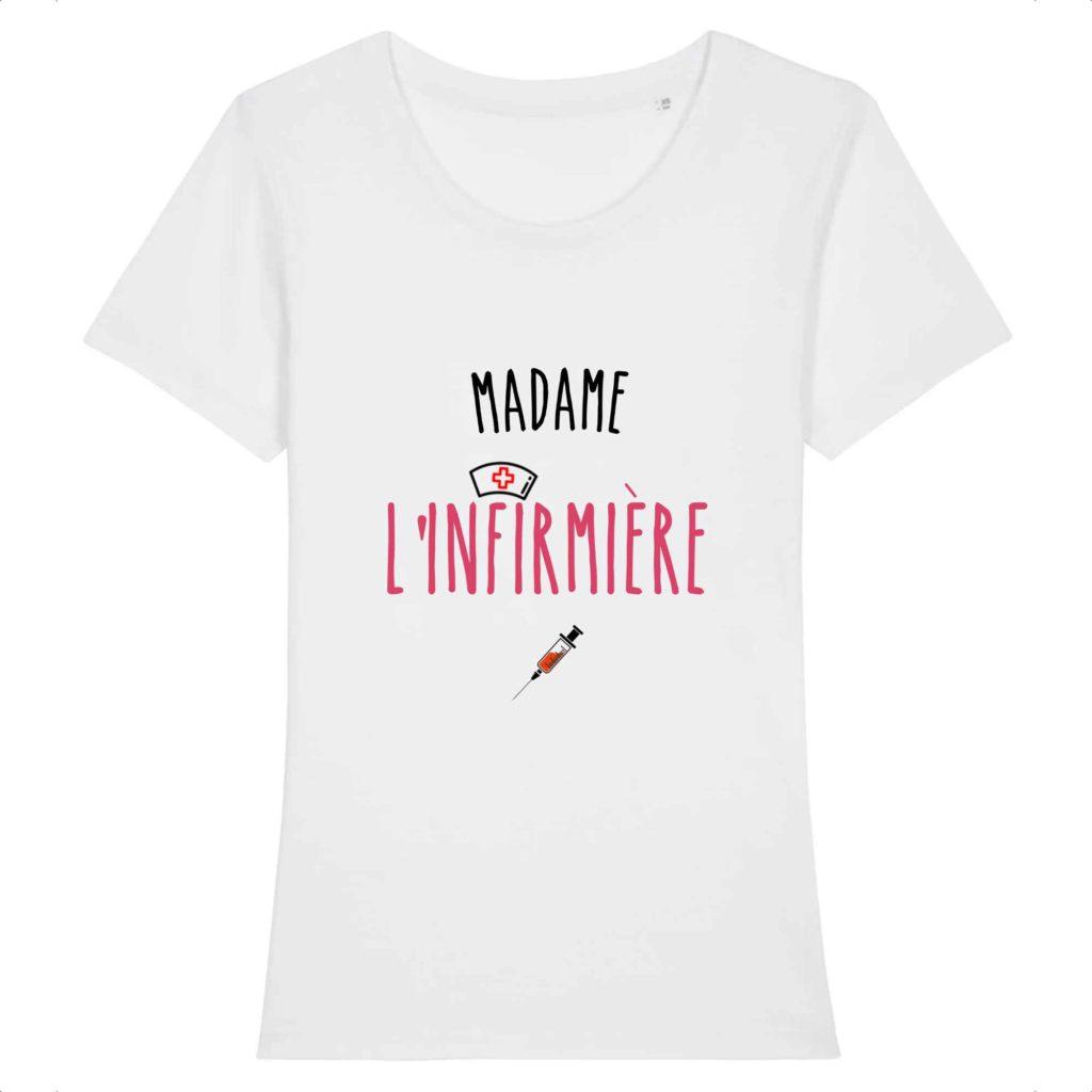 T-shirt infirmière - Madame l'infirmière