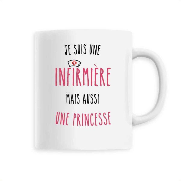 Mug infirmière - Je suis infirmière mais aussi une princesse