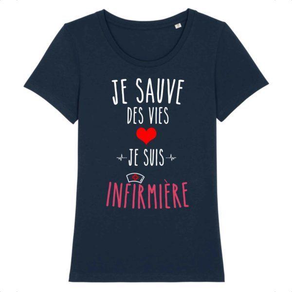T-shirt je sauve des vies je suis infirmière bleu marine