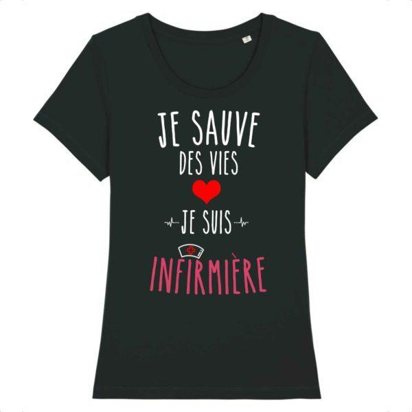 T-shirt je sauve des vies je suis infirmière noir