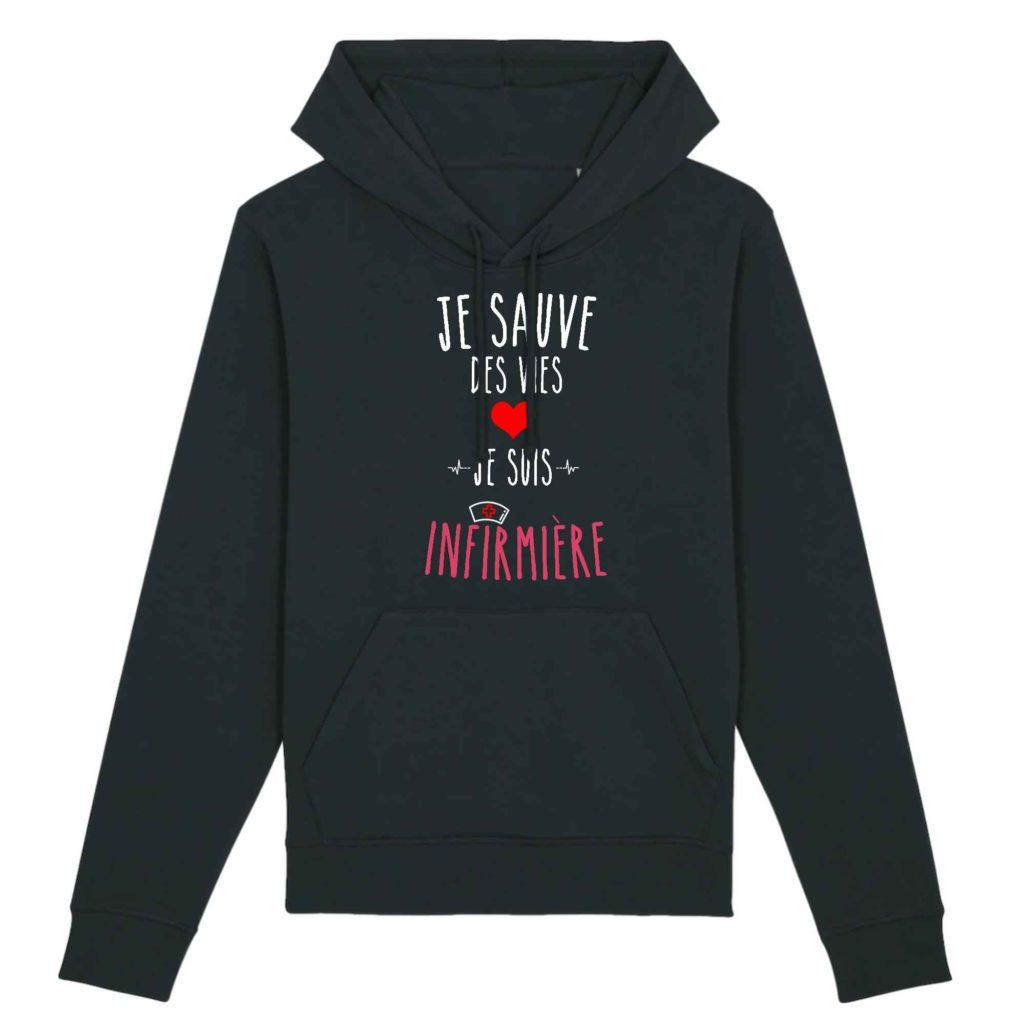 Sweat infirmière - Je sauve des vies je suis infirmière