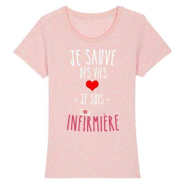 T-shirt je sauve des vies je suis infirmière rose
