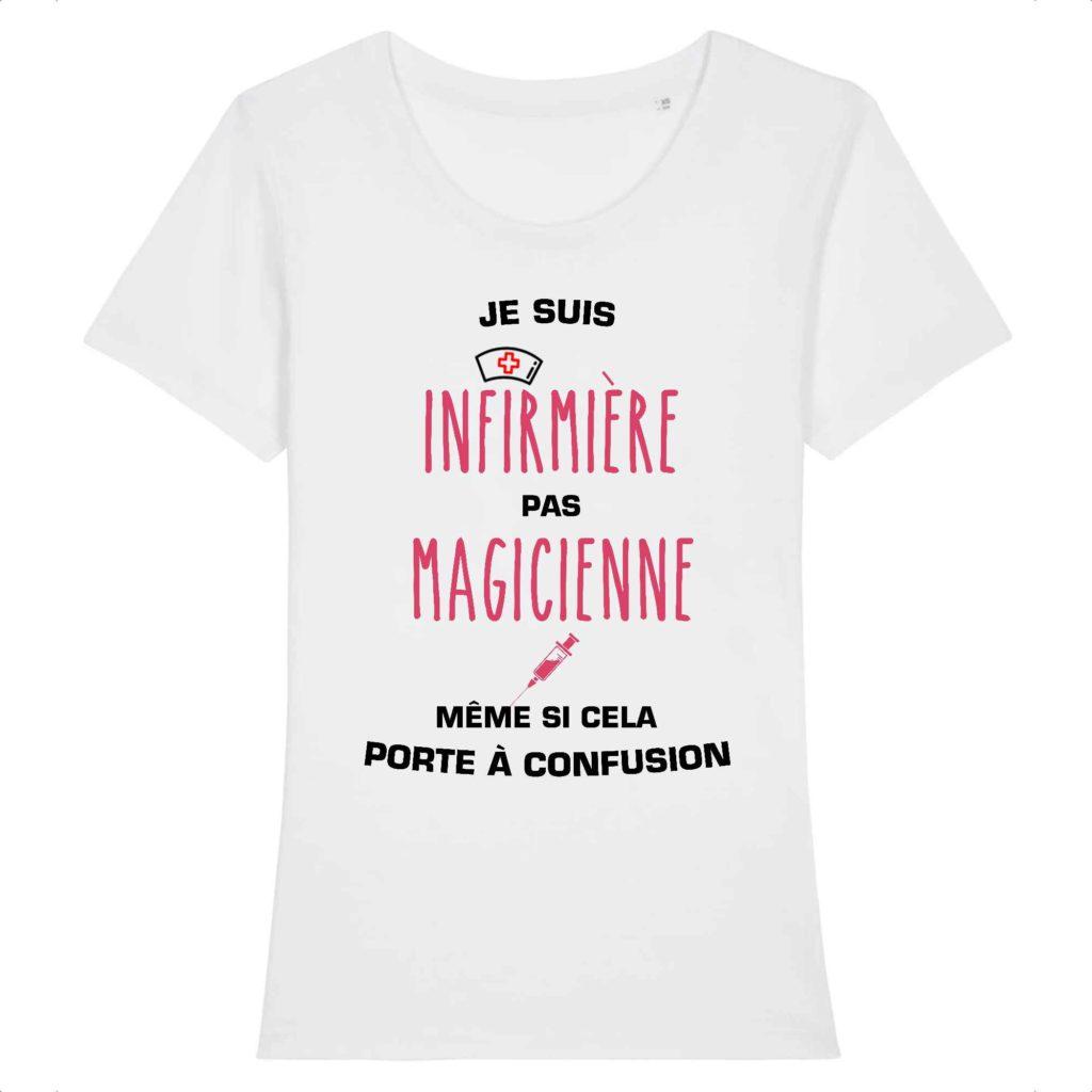 T-shirt infirmière - Je suis infirmière pas magicienne, même si cela porte à confusion