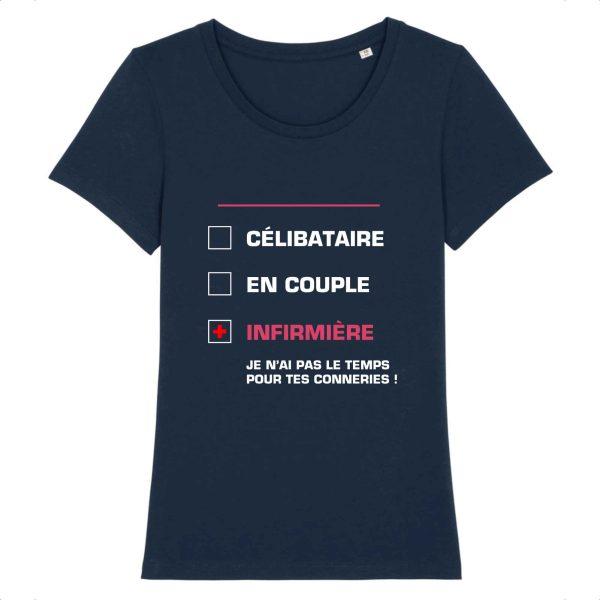 T-shirt Infirmière - célibataire, en couple, infirmière je n'ai pas le temps pour tes conneries_marine