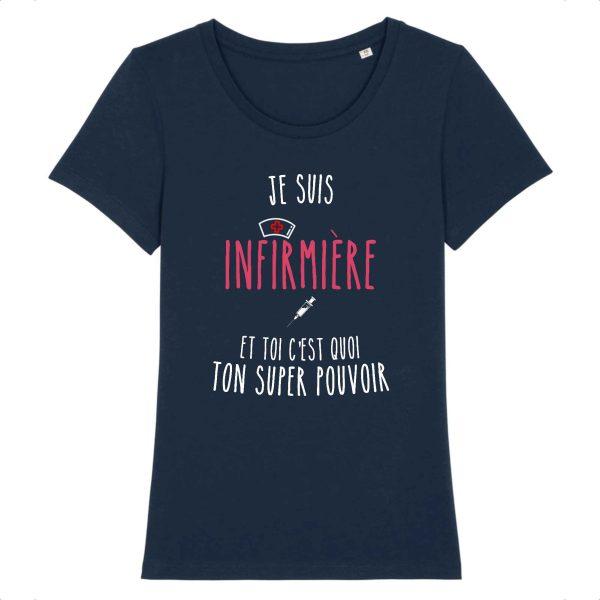 T-shirt infirmière - Je suis infirmière et toi quel est ton super pouvoir_marine