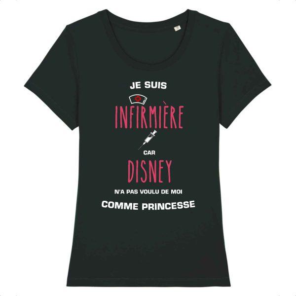 T-shirt infirmière – Je suis infirmière car Disney n'a pas voulu de moi comme princesse_noir