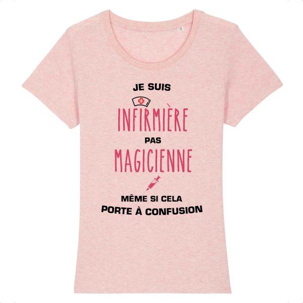 T-shirt infirmière - Je suis infirmière pas magicienne, même si cela porte à confusion_rose
