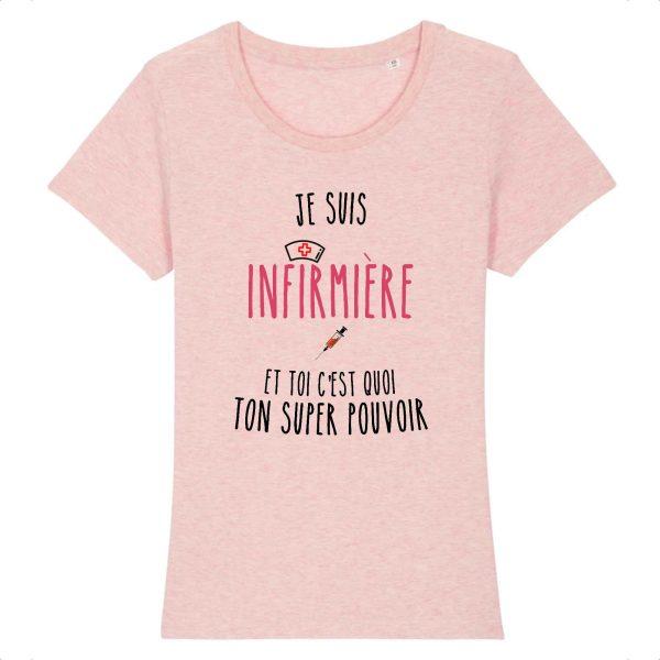 T-shirt infirmière - Je suis infirmière et toi quel est ton super pouvoir_rose