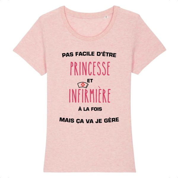 T-shirt infirmière - Pas facile d'être princesse et infirmière à la fois mais ça va je gère_rose