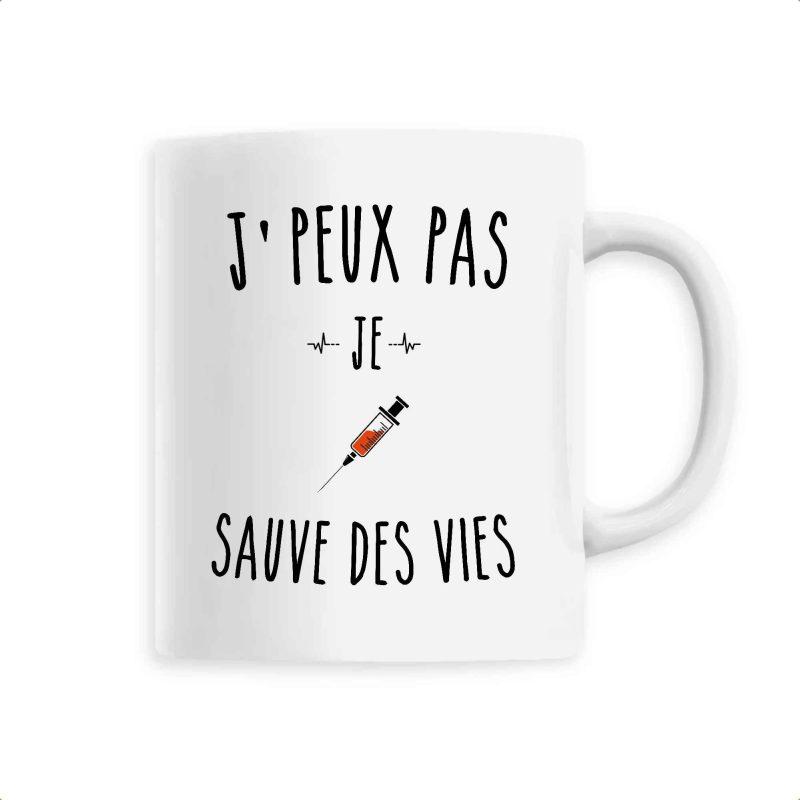Mug infirmière - Je peux pas je sauve des vies