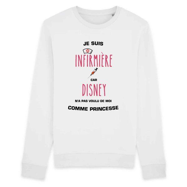 Pull infirmière - Je suis infirmière car Disney n'a pas voulu de moi comme princesse_blanc