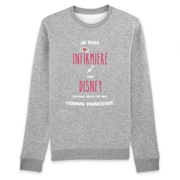 Pull infirmière - Je suis infirmière car Disney n'a pas voulu de moi comme princesse_gris