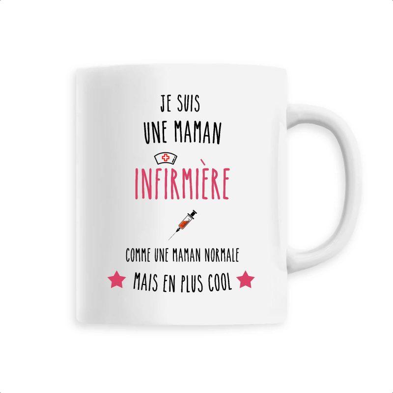 Mug infirmière - Je suis une maman infirmière comme une maman normale mais en plus cool