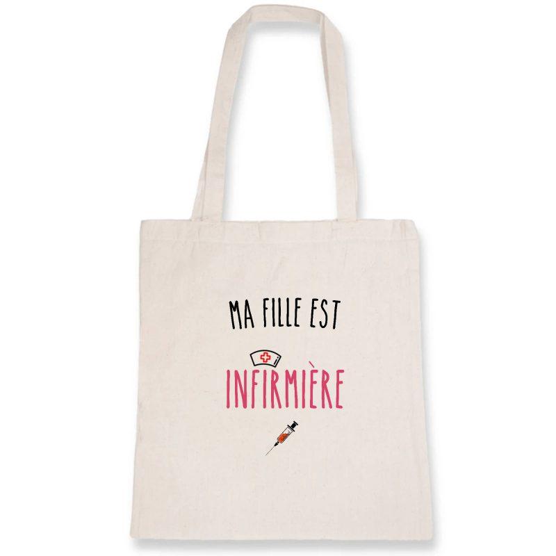 Tote bag infirmière - Ma fille est infirmière