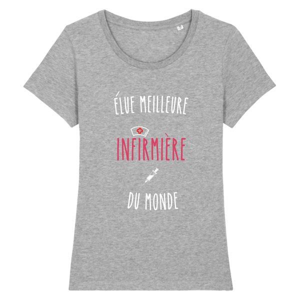 T-shirt infirmière - élue meilleure infirmière du monde-gris