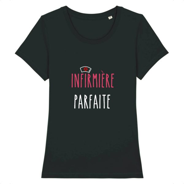 T-shirt infirmière – Infirmière parfaite - noir