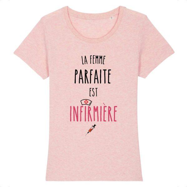 T-shirt infirmière – La femme parfaite est infirmière-rose