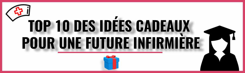 Top 10 des idées cadeaux pour une future infirmière
