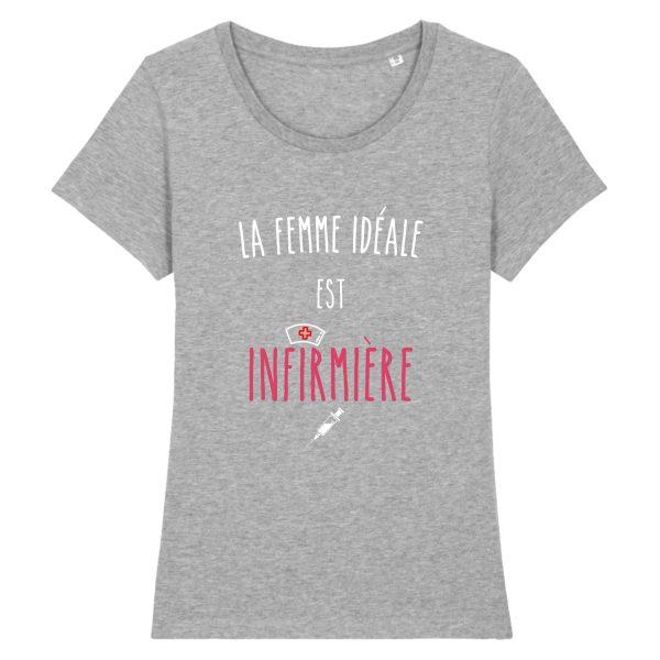 T-shirt infirmière – La femme idéale est infirmière-gris
