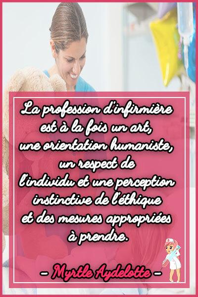 La profession d'infirmière est à la fois un art, une orientation humaniste, un respect de l'individu et une perception instinctive de l'éthique et des mesures appropriées à prendre