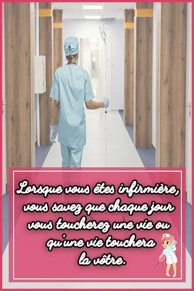 4-Lorsque vous êtes infirmière, vous savez que chaque jour vous toucherez une vie ou qu'une vie touchera la vôtre