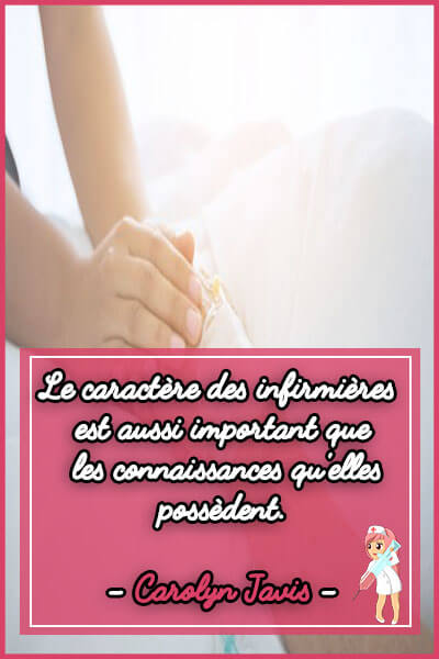 9-Le caractère des infirmières est aussi important que les connaissances qu'elles possèdent
