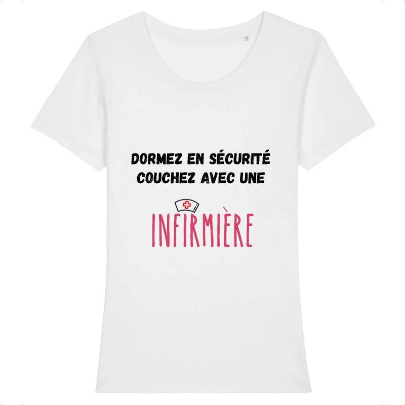 T-shirt infirmière – Dormez en sécurité couchez avec une infirmière