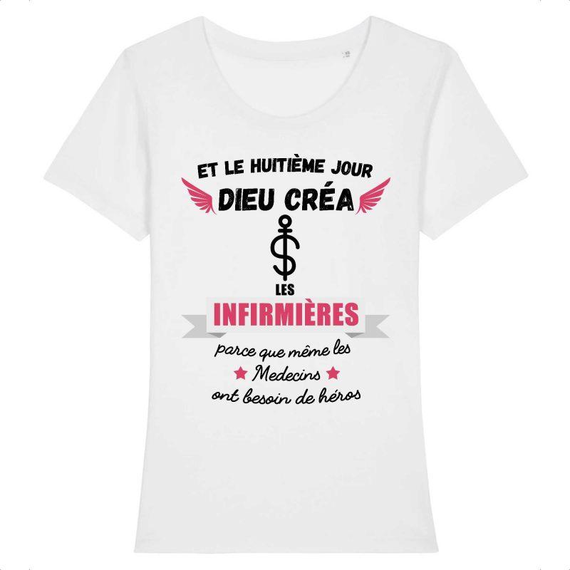 T-shirt infirmière – Et le huitième jour Dieu créa les infirmières