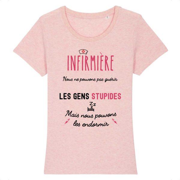T-shirt infirmière – Nous ne pouvons pas guérir les gens stupides mais nous pouvons les endormir